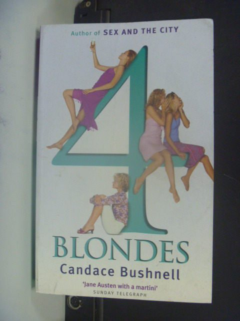 【書寶二手書T7/原文小說_GRL】4 Blondes_Candace Bushnell