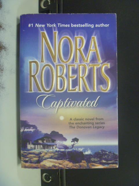 【書寶二手書T6/原文小說_OIU】Captivated_Roberts, Nora