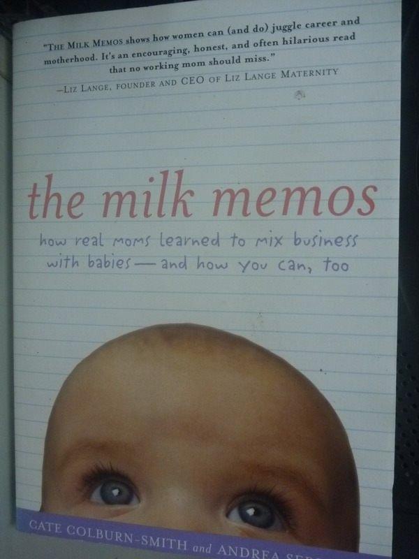 【書寶二手書T6/保健_HSN】The Milk Memos: How Real Moms