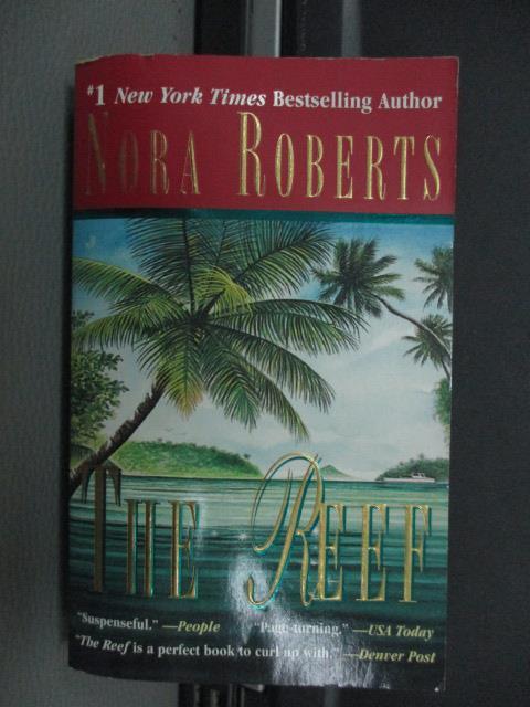 【書寶二手書T1/原文小說_NFB】The reef_Nora roberts