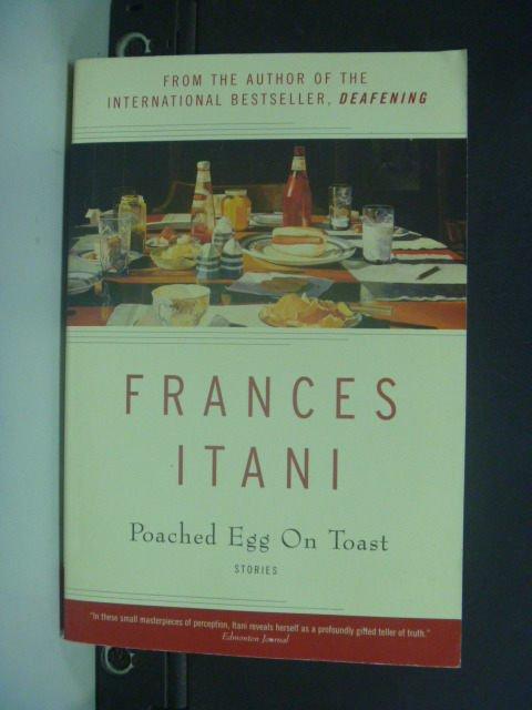 【書寶二手書T8/原文小說_KIT】Poached Egg on Toast_Frances Itani