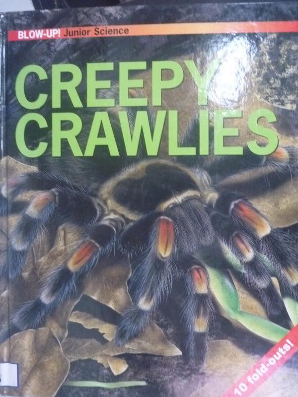【書寶二手書T5/科學_ZBE】Creepy Crawlies (Blow-up Junior Science)_Chr