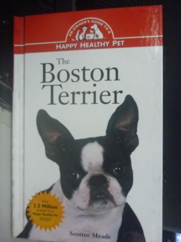 【書寶二手書T9/科學_HSO】The Boston Terrier_Scottee Meade