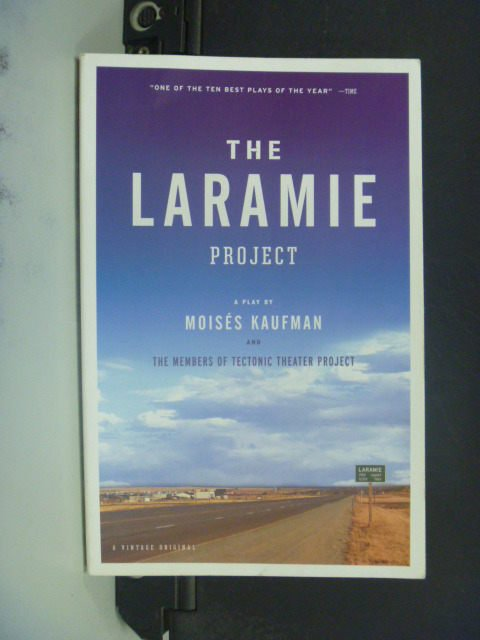 【書寶二手書T8/原文小說_GJU】The Laramie Project_Moises Kaufman