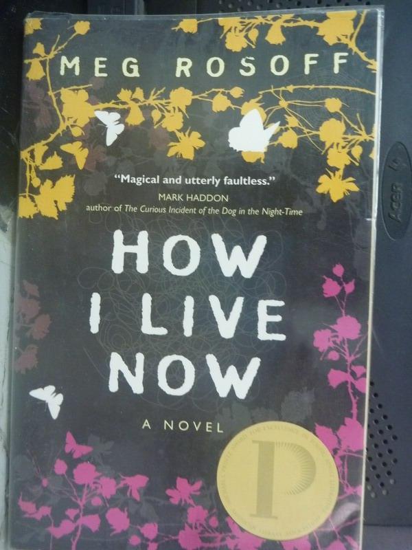 【書寶二手書T6/原文小說_ILE】How I Live Now_Meg Rosoff, Meg