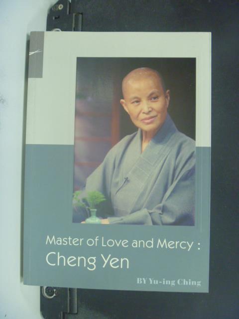 【書寶二手書T1/宗教_GSU】Master of Love and Mercy:Cheng Yen_原價360_Y U-ing Ching