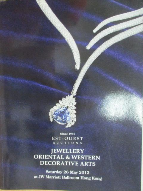 【書寶二手書T9/收藏_YJD】Est-Ouest_2012/5/26_Jewellery Oriental…Arts