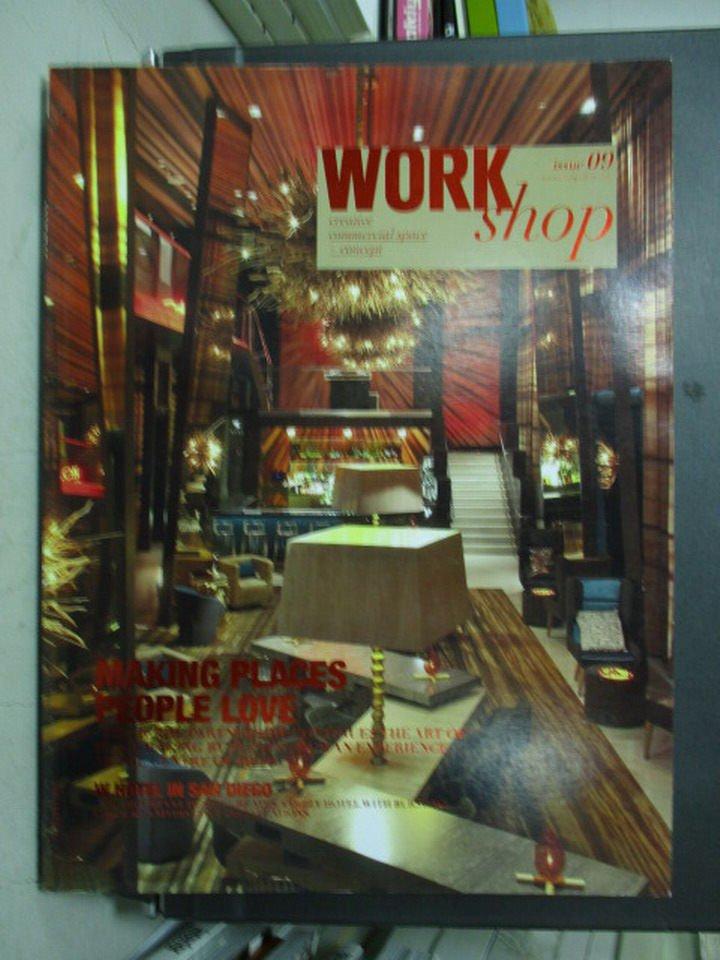 【書寶二手書T6/設計_XCJ】Work shop_9期_Making places people love等