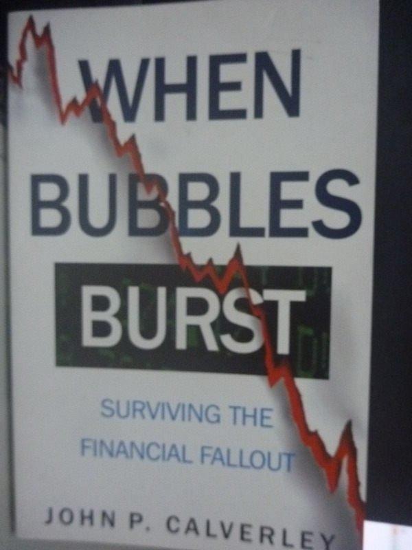 【書寶二手書T9/財經企管_ZCS】When Bubbles Burst: Surviving