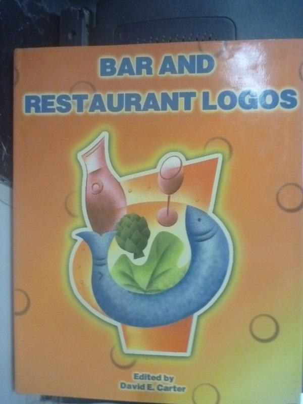 【書寶二手書T2/設計_ZIM】Bars and Restaurants Logos_David E.Carter