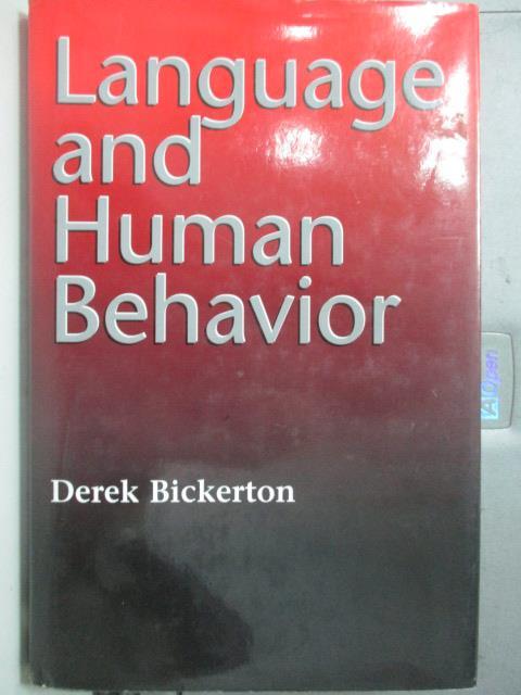 【書寶二手書T1/語言學習_YBP】Language and human behavior_Derek Bickerton
