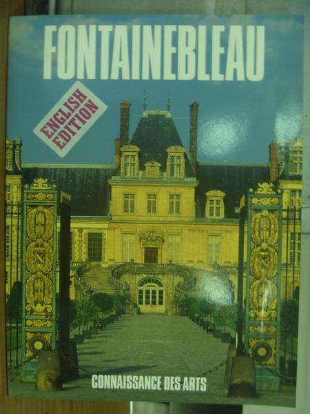【書寶二手書T7/藝術_PGO】Fontainebleau_Connaissance des arts