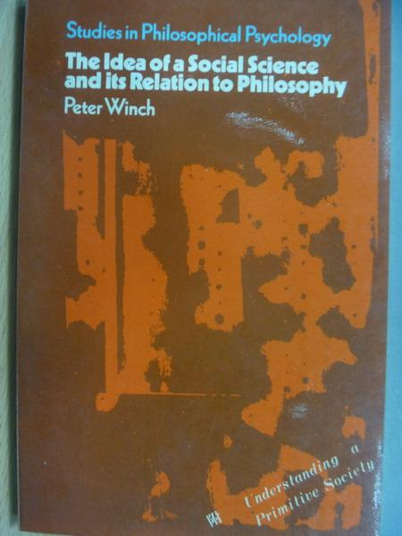 【書寶二手書T9/原文書_OAD】The idea of a social science_Peter winch