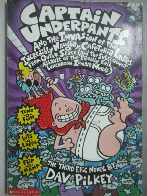 【書寶二手書T1/原文小說_JDB】Captain Underpants and the Invasion of the Incredibly_Dav Pilkey