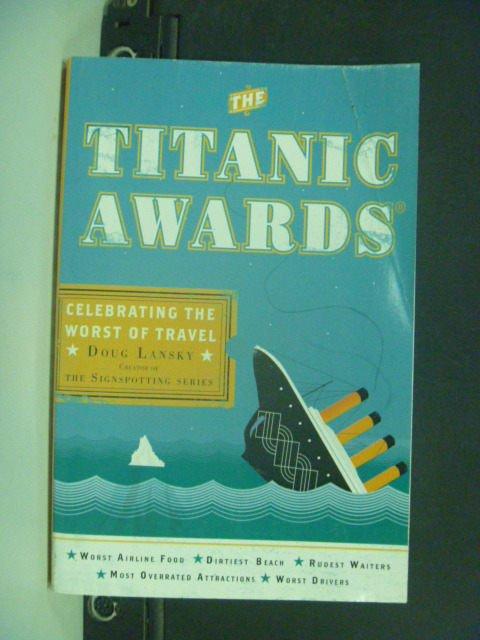 【書寶二手書T4/原文小說_KIH】The Titanic Awards_Lansky, Doug
