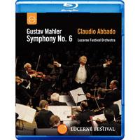 馬勒六號「悲劇」~阿巴多指揮琉森節慶管弦樂團 Mahler: Symphony No.6 (藍光Blu-ray) 【EuroArts】