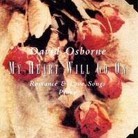 大衛.奧斯朋:玫瑰宣言 David Osborne: My Heart Will Go On  (CD)【North Star】
