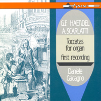 管風琴觸技曲集 HANDEL / A. SCARLATTI: Toccatas for organ (CD)【Dynamic】