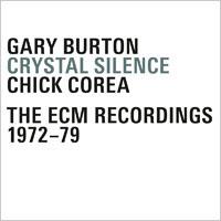蓋瑞.波頓/奇克.柯瑞亞 Gary Burton / Chick Corea: Crystal Silence - The ECM Recordings 1972-79 (4CD) 【ECM】