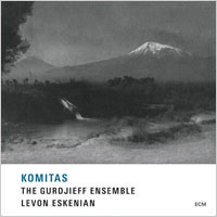 葛吉夫民族樂器合奏團:科米塔斯 The Gurdjieff Folk Instruments Ensemble / Levon Eskenian: Komitas (CD) 【ECM】
