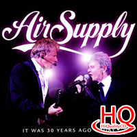 空中補給樂團:三十年榮光 Air Supply: It Was 30 Years Ago Today (HQCD) 【Evosound】