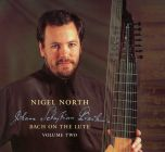諾爾斯:魯特琴的巴哈風情2 Nigel North: Bach On The Lute Volume 2 (CD) 【LINN】