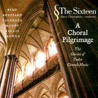 The Sixteen: A Choral Pilgrimage - Glories of the Tudor Church Music (CD)【LINN】