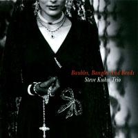 史帝夫庫恩三重奏:手鐲與項鍊 Steve Kuhn Trio: Baubles, Bangles And Beads (CD) 【Venus】