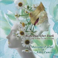 馬斯莫.法羅 Massimo Farao' & Aldo Zunino: Bohemia After Dark 〜The Tribute To The Legends (CD) 【Venus】