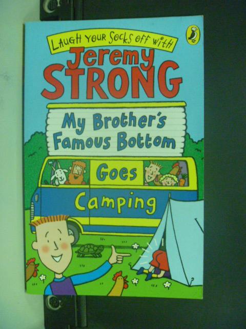 【書寶二手書T7/語言學習_KOK】My Brother's Famous Bottom Goes Camping