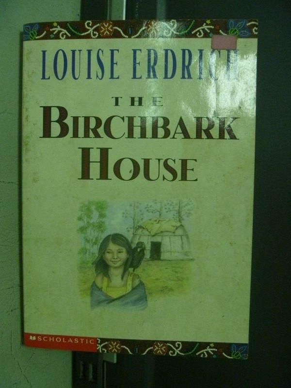 【書寶二手書T8/原文小說_OEO】The Birchbark House_Louise Erdrich
