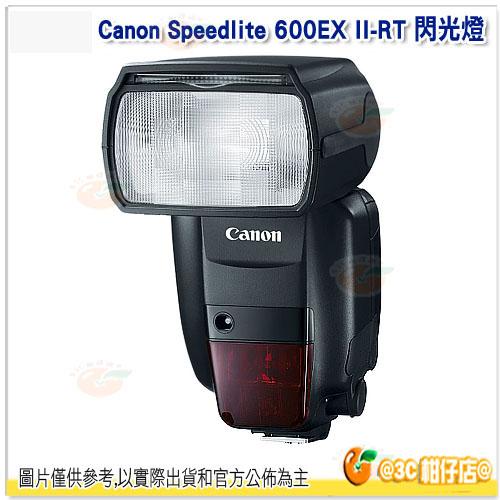 Canon 600EX II-RT 閃光燈 平輸 一年保 600EXIIRT GN60 600閃2代 適用 5D3 6D 7D 5DSR 760D 70D