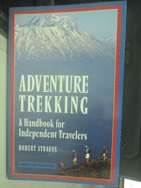 【書寶二手書T5/地圖_ZDK】Adventure Trekking: A Handbook for