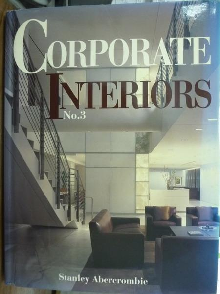 【書寶二手書T5/建築_QXQ】Corporate Interiors No.3_Stanley Abercrombie
