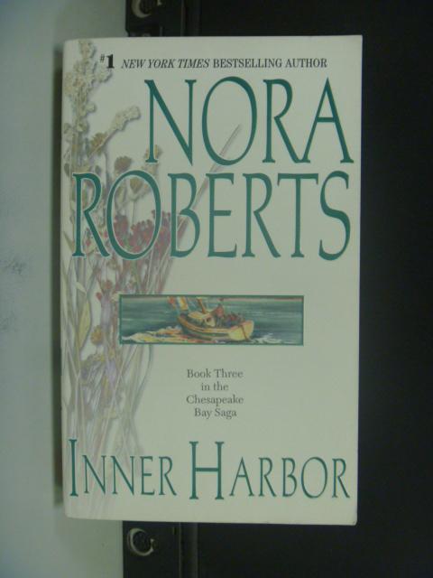 【書寶二手書T6/原文小說_LRW】Inner Harbor_Roberts, Nora