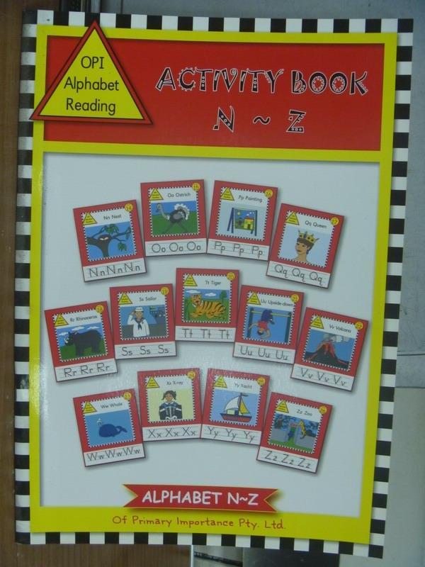 【書寶二手書T1/語言學習_POK】Opi alphabet reading-Activity book_N~Z