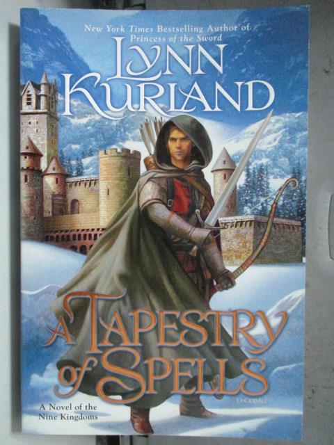 【書寶二手書T1/原文小說_HGY】A Tapestry of Spells_Lynn Kurland, Lynn Kurland