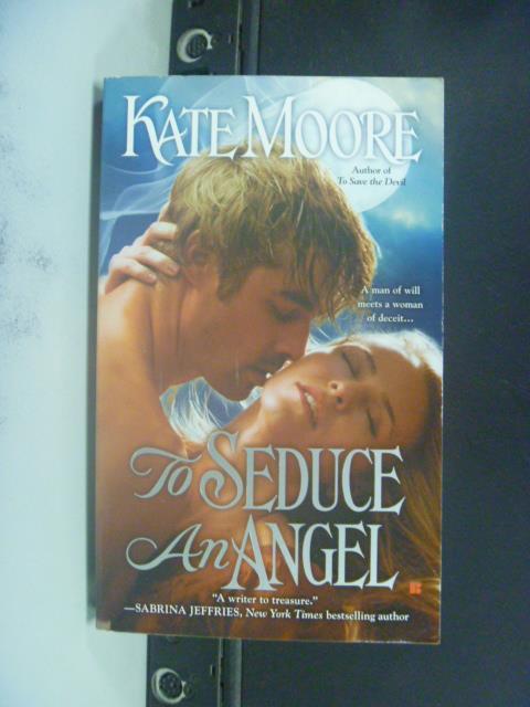 【書寶二手書T1/原文小說_GSE】To Seduce an Angel?_Kate Moore