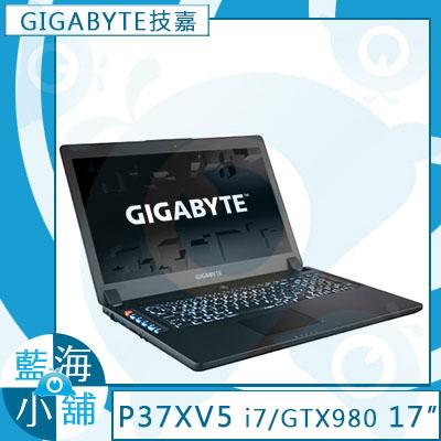 GIGABYTE技嘉 P37X V5 筆記型電腦 ◆全新第6代Intel i7處理器 ◆頂級獨顯 GTX980M 8G  ◆地表最快PCIe 256GB SSD -2K7670H16GE2H1W10(客訂)