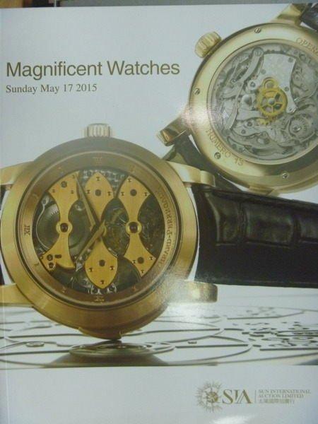 【書寶二手書T2/收藏_PAT】SIA太陽國際_2015/5/17_Magnificent Watches