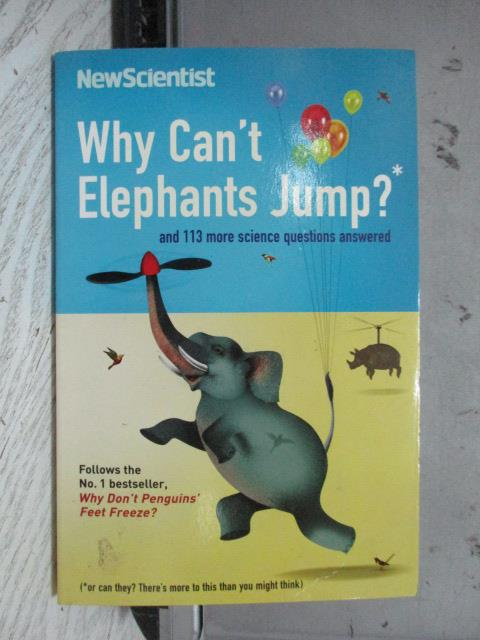【書寶二手書T2/原文書_NSR】Why Can't Elephants Jump?_New Scientist