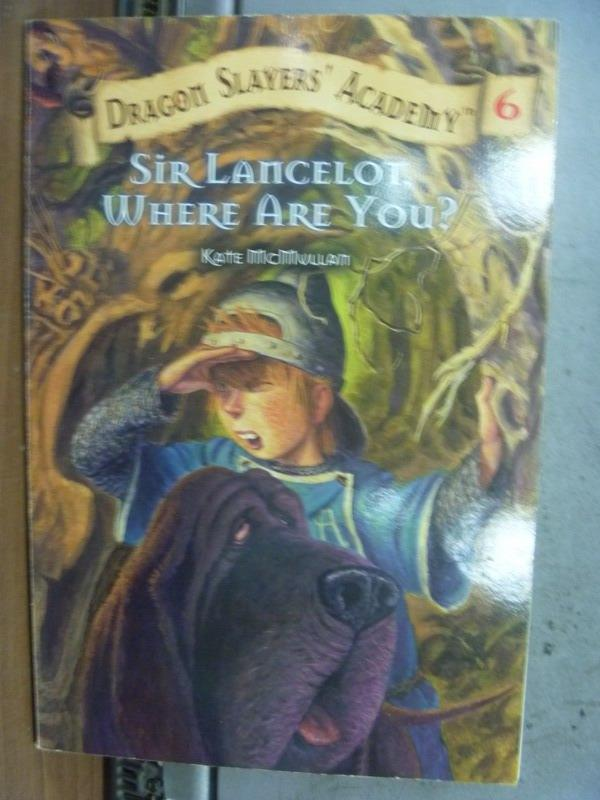 【書寶二手書T8/原文小說_MEX】Sir Lancelot Where Are You