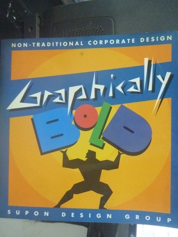 【書寶二手書T4/廣告_ZCV】Graphically Bold _Supon Design