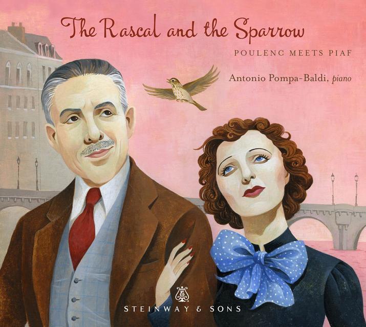 Steinway&Sons 安東尼歐.彭帕-巴爾第(Antonio Pompa-Baldi)/當普朗克遇見琵雅芙(The Rascal and the Sparrow)【1CD】