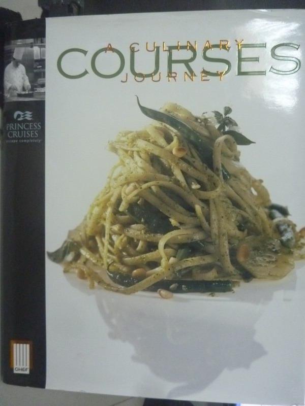 【書寶二手書T6/餐飲_YED】Courses: A Culinary Journey_Princess Cruise