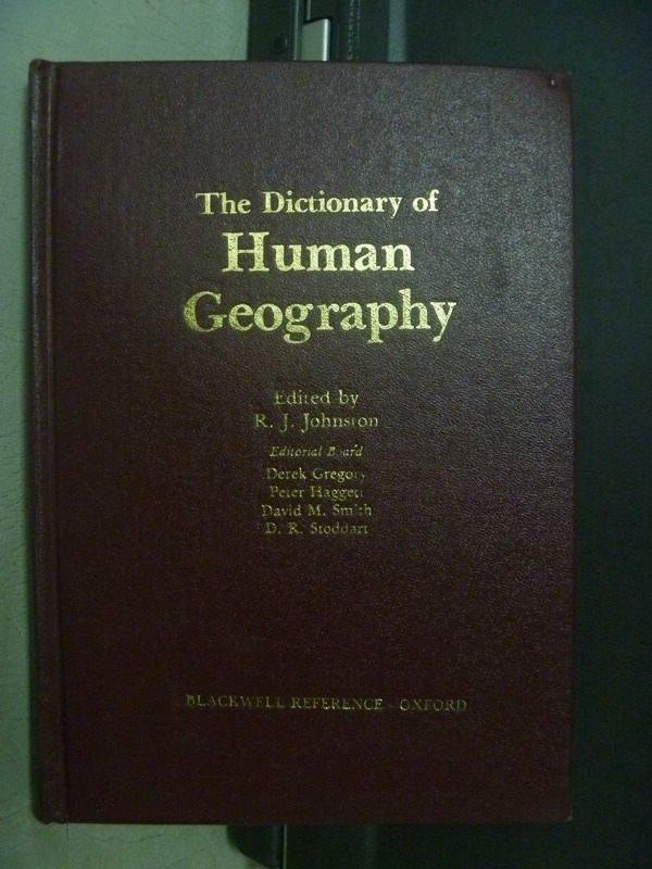 【書寶二手書T2/地理_ORC】The Dictionary of Human Geography_1981年