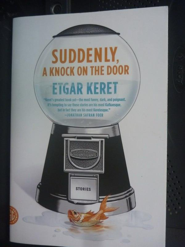 【書寶二手書T9/進修考試_HAE】Suddenly, a knock on the door_Etgar Keret