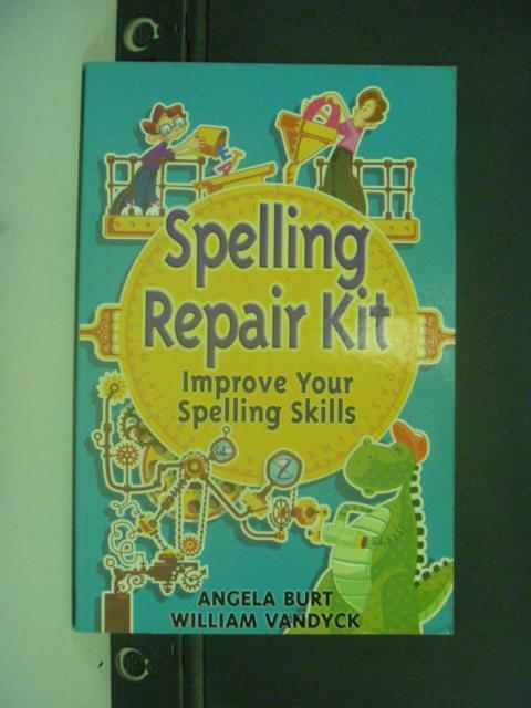 【書寶二手書T9/語言學習_NRJ】Spelling Repair Kit_Burt