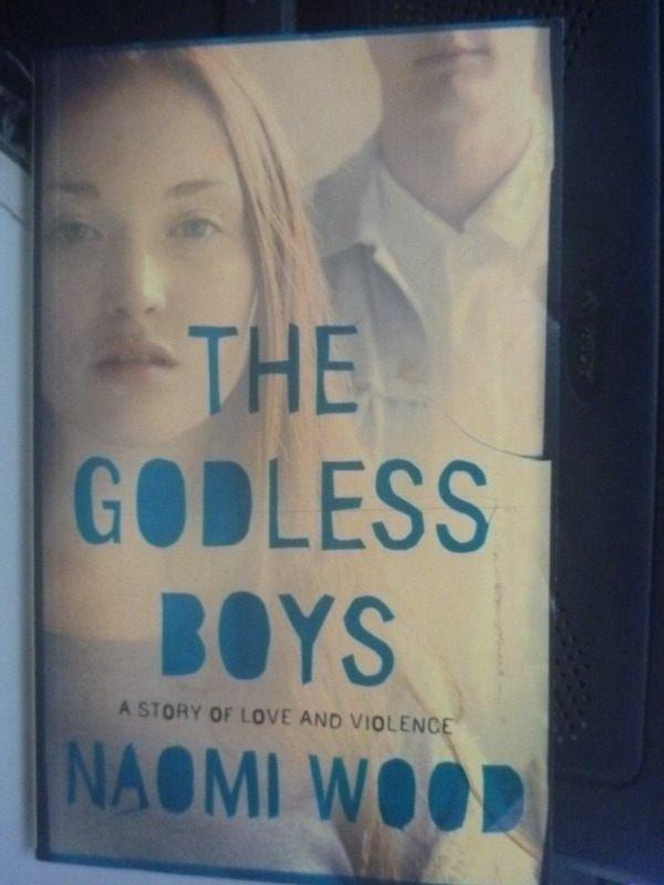 【書寶二手書T8/原文小說_ZCS】The Godless Boys_Naomi Wood