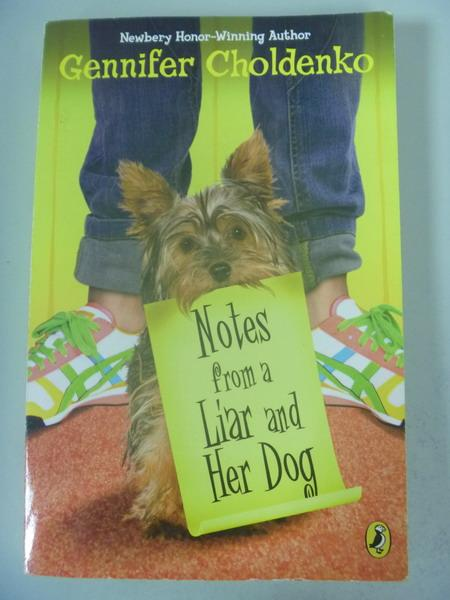 【書寶二手書T9/原文小說_IRU】Notes from a Liar and Her Dog_Gennifer Cho
